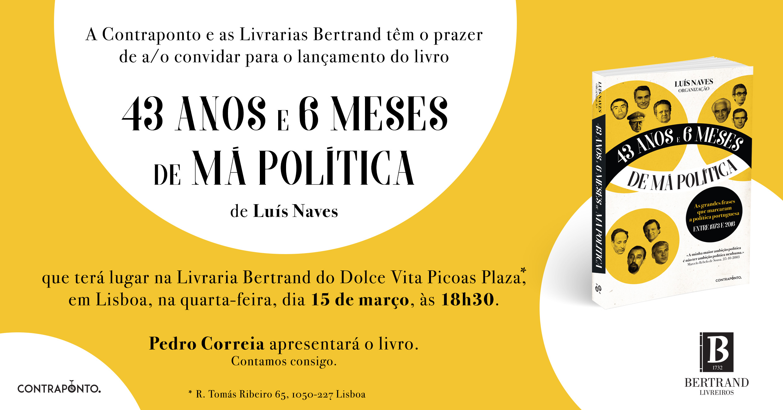 CONVITE_43 Anos e 6 Meses de Má Política_Luís Naves